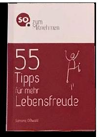 SO. zum mitnehmen - 55 Tipps für Lebensfreude